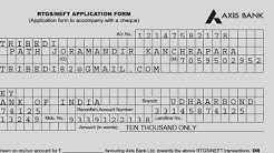How to fill RTGS/NEFT application form of AXIS BANK? || Simplified in Hindi