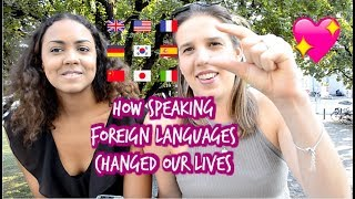 HOW FOREIGN LANGUAGES CHANGED OUR LIVES ❤😍