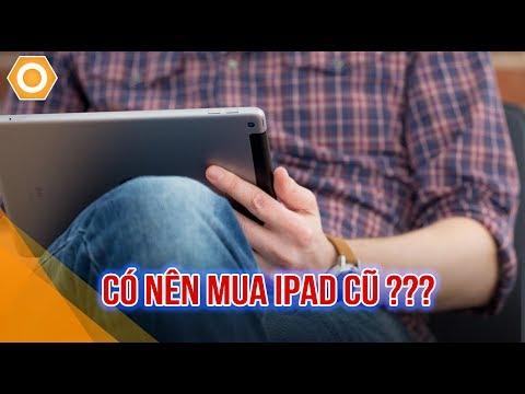 Những rủi ro khi mua iPad cũ đang rình rập người dùng