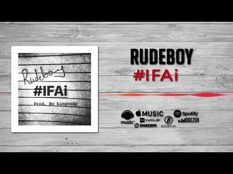 Rudeboy - #IFAi [Official Audio]