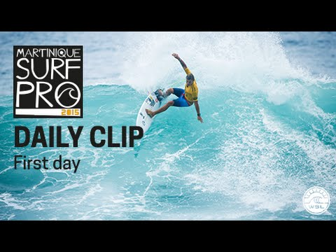 Martinique Surf Pro - Daily Clip Day 1