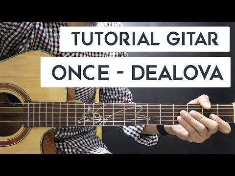 (Tutorial Gitar) ONCE - Dealova | Mudah Dan Cepat Dimengerti Untuk Pemula