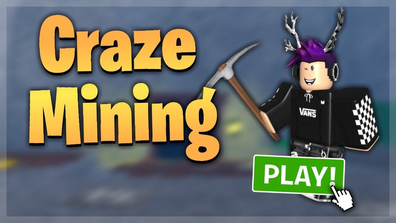 Roblox Developing Craze Mines Youtube