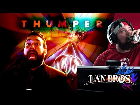 Thumper with LAN Bro Matt