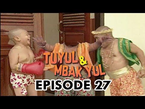 Download Tuyul dan Mbak Yul Episode 27 Ucil Jadi Petinju