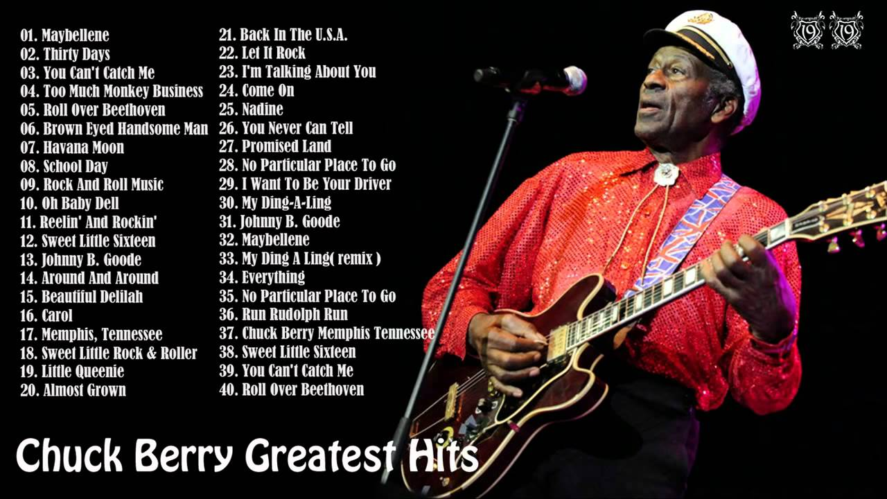 chuck berry 39 s 40 biggest songs chuck berry greatest hits full album youtube