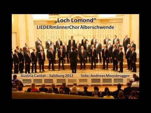 LIEDERmännerChor Alberschwende - Loch Lomond