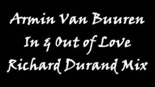 Armin Van Buuren - In and Out of Love (Richard Durand Mix)