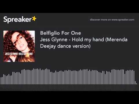 Jess Glynne - Hold my hand (Merenda Deejay dance version) (creato con Spreaker)