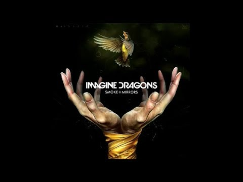 Top 10 Imagine Dragons Songs Opinion