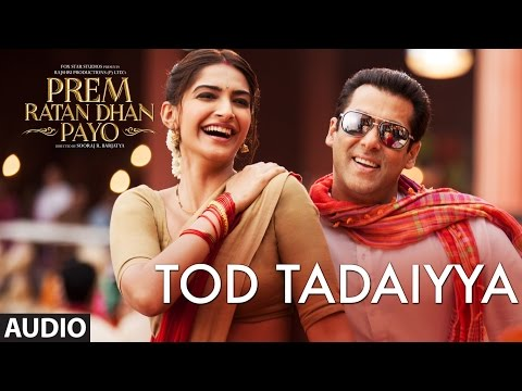 TOD TADAIYYA song lyrics