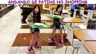 FOMOS AO SHOPPING DE PATINS