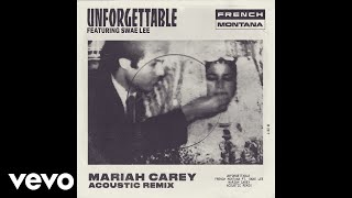 Unforgettable (Mariah Carey Acoustic Remix) (Audio)
