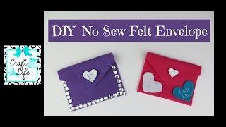 Craft Life ~ DIY No Sew Felt Envelope ~ Valentine's Day Tutorial