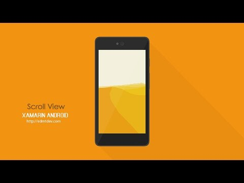 Xamarin Android Tutorial - Scroll View