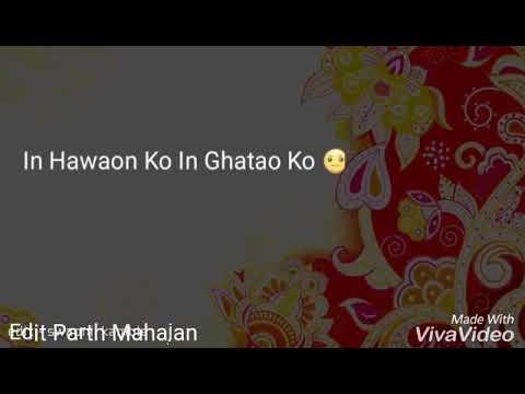 Tum Jo Kehdo To Chand Taron Ko Tod Launga Main In Hawaon Ko In Ghatao Ko