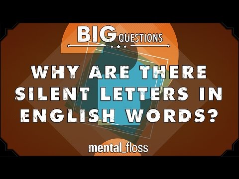 Why are there silent letters in English words? - Big Questions - (Ep. 42)