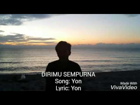 Dirimu Sempurna - Yon (Lirik)