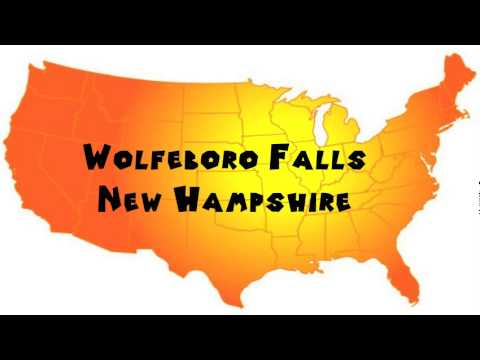 How To Say Or Pronounce Usa Cities Wolfeboro Falls New