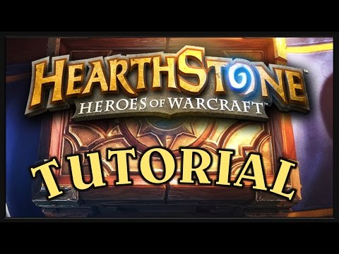 [Heroes of Warcraft] Hearthstone: Heroes of Warcraft Tutorial: Basics, How to Play, Guide for Beginners!