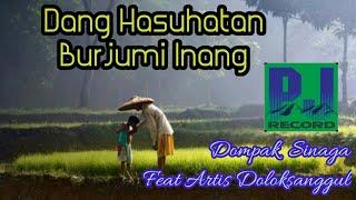 DANG HASUHATAN BURJU MI INANG (Official Music Video)