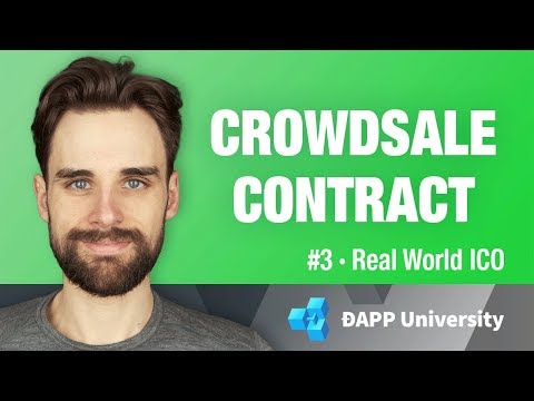 Build a Crowdsale Smart Contract - #3 Real World ICO on Ethereum