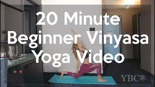 20 Minute Beginner Vinyasa Yoga Video