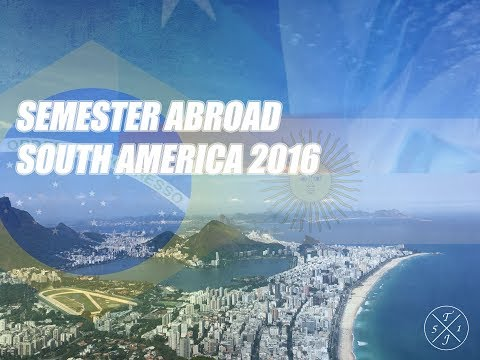 South America - Semester Abroad - Travel Video Montage