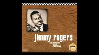Jimmy Rogers She love another man