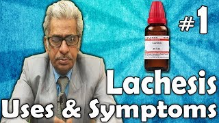 Lachesis (Part -1)  - Uses and Symptoms in Homeopathy by Dr. P.S. Tiwari