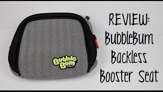 BubbleBum Backless Booster Seat - [Product Review]