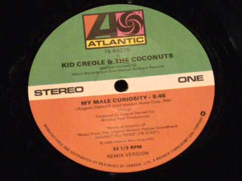 My male curiosity - Kid creole & the coconuts