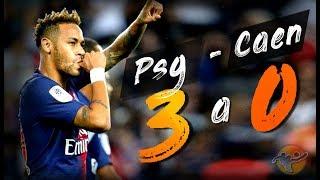 PSG - CAEN 3 a 0 ● SINTESI HD e HIGHLIGHTS ● NEYMAR, BUFFON, WEAH ●  CALCIO HD 2018/2019 ●