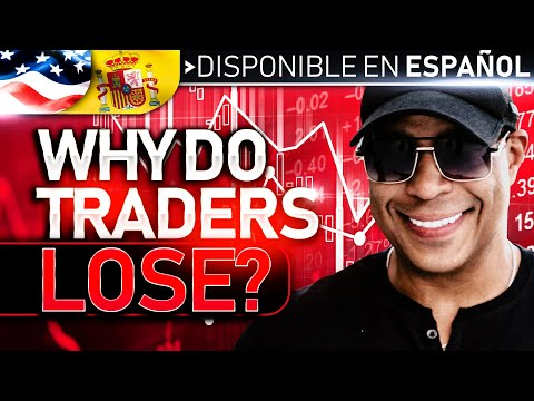 Why Do SO Many Traders Lose