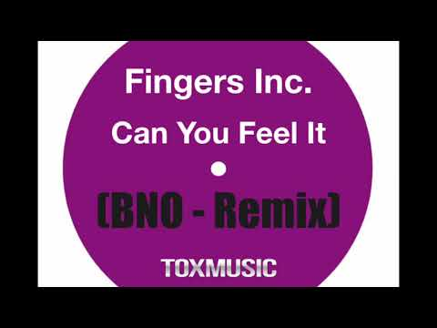 Fingers Inc    Can You Feel It BNO Remix