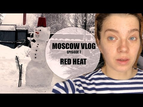 MOSCOW VLOG | RED HEAT| Dacha, Snowman and Banya!