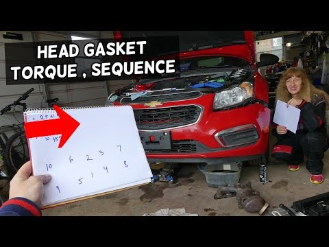 HEAD GASKET TORQUE SPECS AND SEQUENCE CEHVROLET CRUZE CHEVY SONIC 1.8