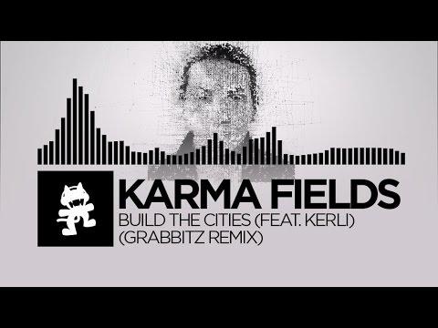 Karma Fields  Build The Cities feat Kerli Grabbitz Remix Monstercat Release