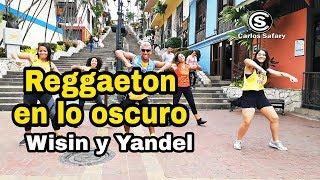 Reggaetón en lo Oscuro - Wisin & Yandel / Zumba / Coreografia /  Carlos el safary
