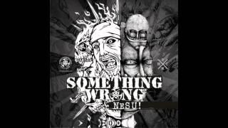Something Wrong - Satpol Keple