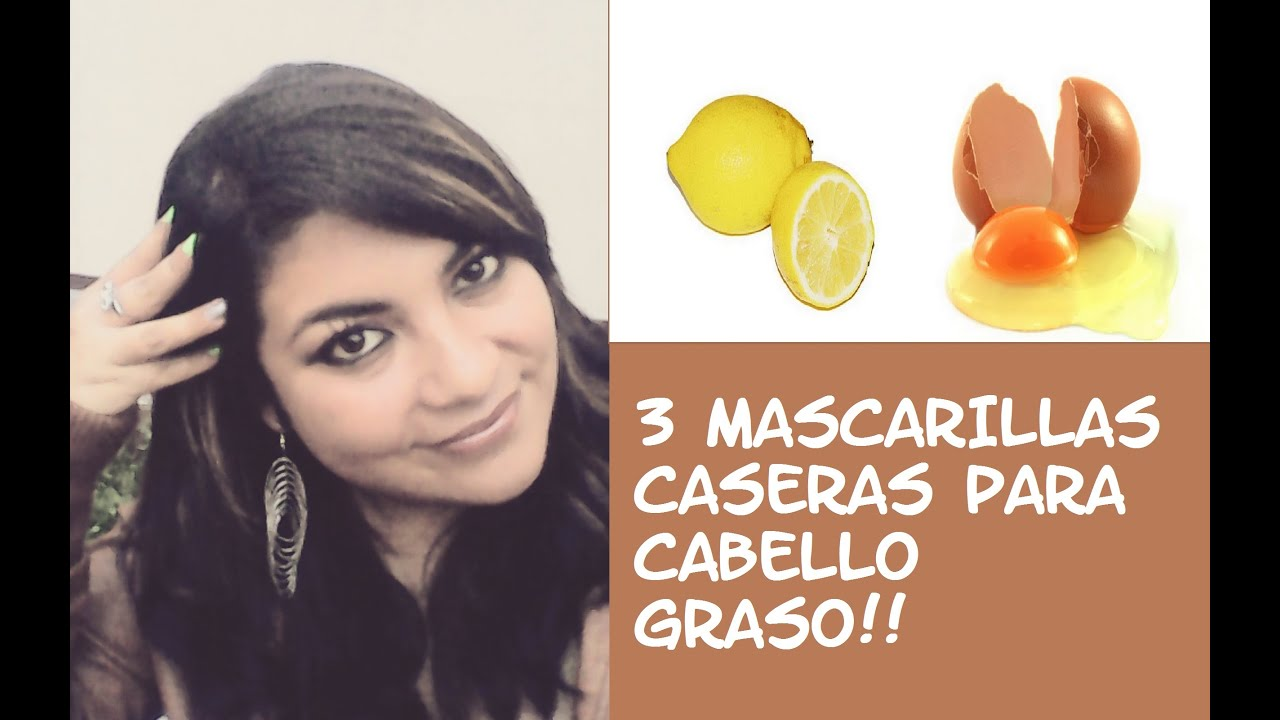 3 Mascarillas Caseras Para Cabello Graso Youtube