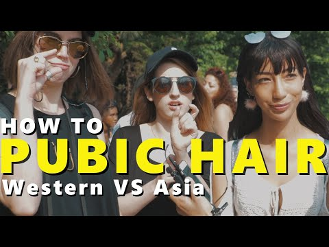 Pubic Hair (Asia vs Western) Chapter.1: WOW