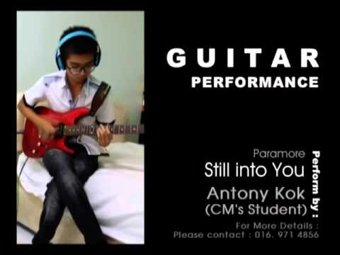 Your Dream Come True ^^: Still Into you,Paramore - Guitar perform by ...