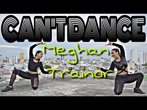 CAN † T DANCE - MEGHAN TRAINOR | MICHELLE VO | ZUMBA FITNESS | Dance Workout | US - UK 2018