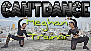CAN'T DANCE - MEGHAN TRAINOR | MICHELLE VO | ZUMBA FITNESS | Dance Workout | US - UK 2018 Video