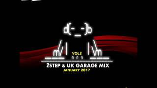2Basstep @ 2Step & UK Garage Mix Vol.2 (January 2017)
