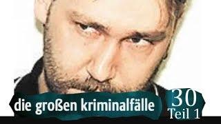 Die großen Kriminalfälle | S06E04 Teil 1/3 | Ronny Rieken - Der Mädchenmörder| Doku deutsch