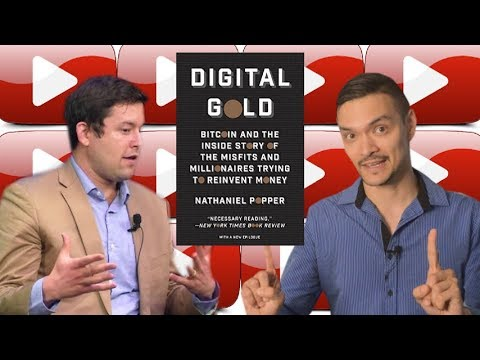 Digital Gold (Bitcoin) Executive Summary ~ Nathaniel Popper