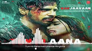 Download the ringtone 🎶 https://ringtone123.net/tum-hi-aana-instrumental-ringtone-download thanks for watching listen and enjoy
