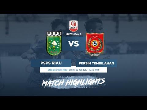 [Matchday 8] PSPS Riau vs Persih Tembilahan - Goals & Highlights - Liga 2 (22/07/2017)